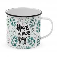 Metalowy puchar - Have a nice day Happy Metal Mug