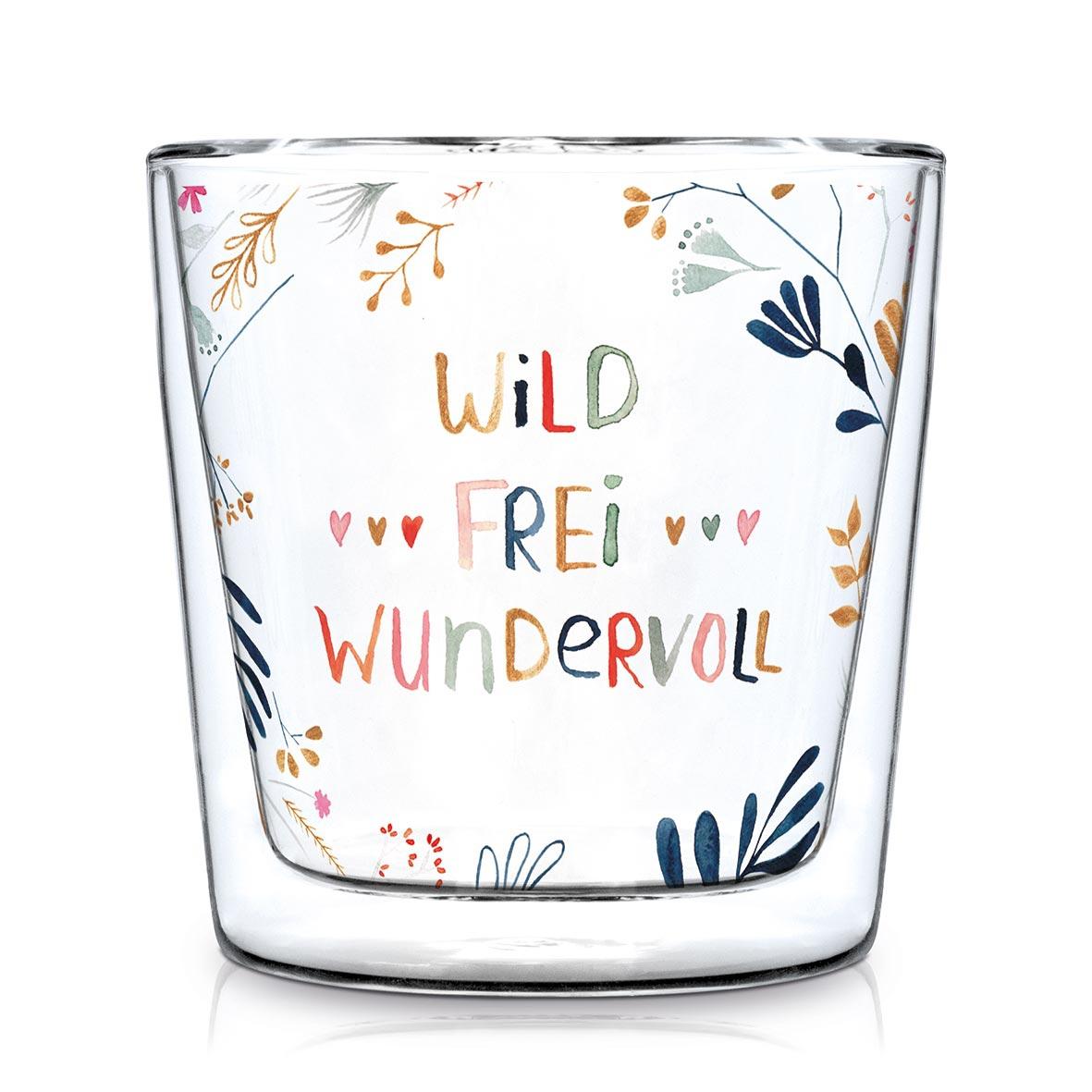 Verre à double paroi - Wild, Frei, Wundervoll Trendglas DW
